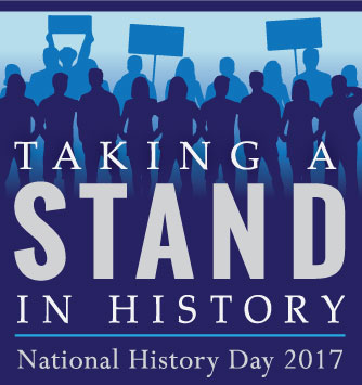 NHD 2017 theme logo with silhouette images of people standing, holding hands and holding up protest signs in the background and the text Taking a Stand in History. National History Day 2017""