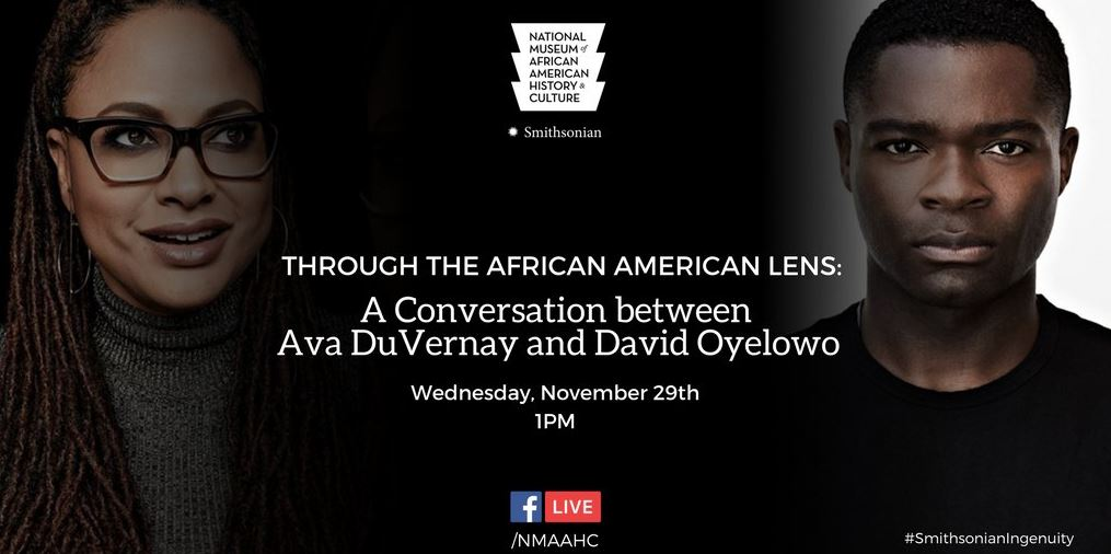 Through the African American Lens: A Conversation between Ava DuVernay and David Oyelowo