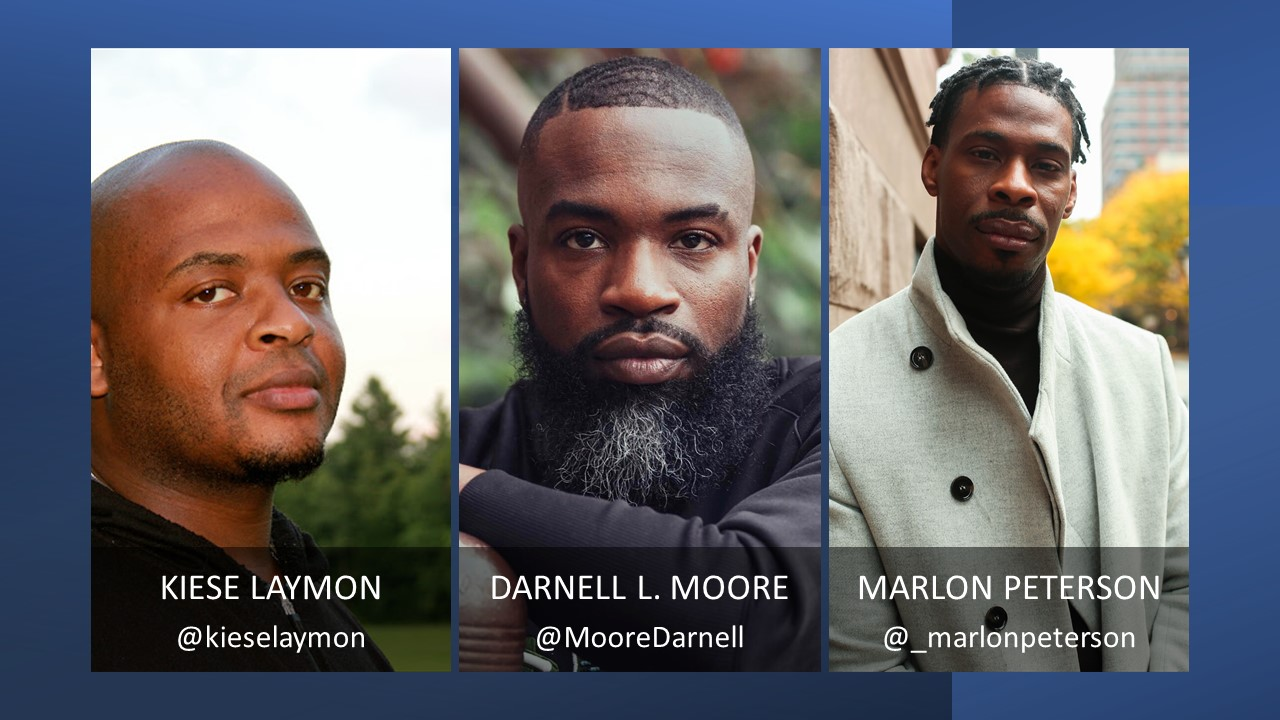 Kiese Laymon, Darnell L. Moore, and Marlon Peterson