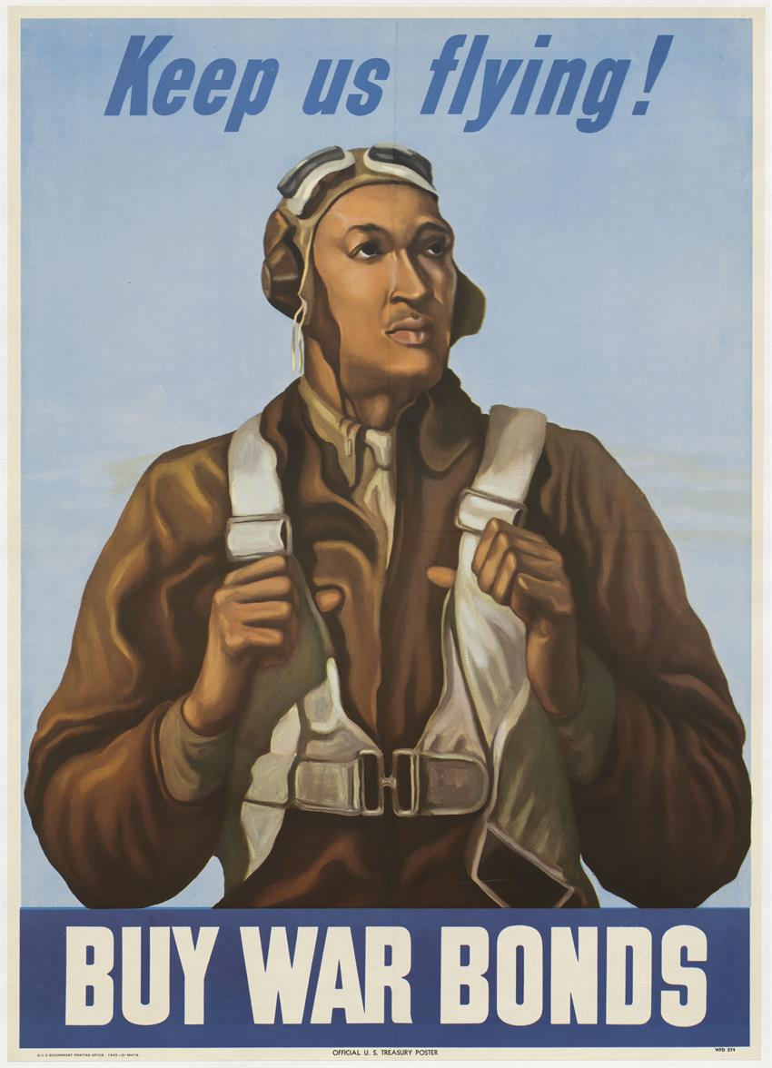 "World War 2 era poster with a drawing of a Tuskegee Airman in pilot uniform and the words ""Keep us flying!"" and ""Buy War Bonds"""
