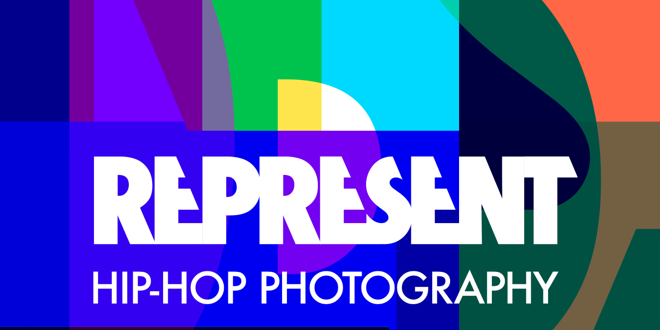 Represent: Hip-Hop Photography